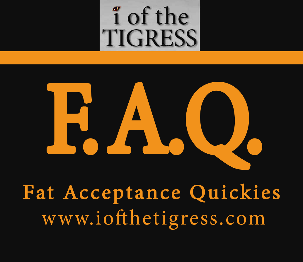 iofthetigress Fat Acceptance Quickies